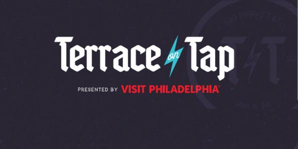 Terrace On Tap Presented by Visit Philadelphia